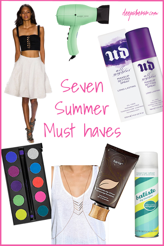 seven summer must haves
