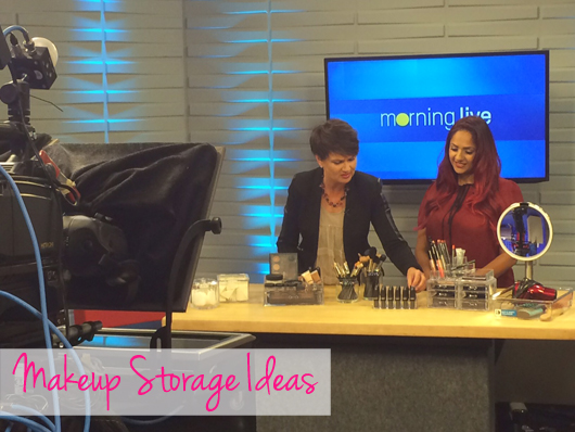 Makeup storage ideas CHCH Morning Live