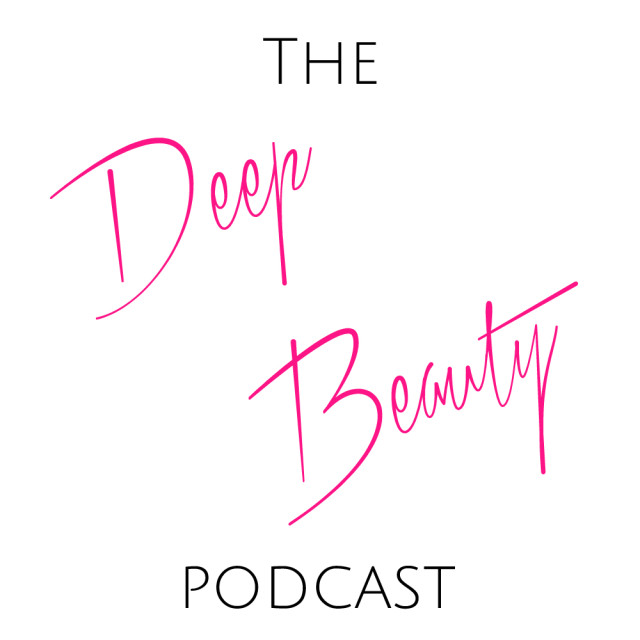 The Deep Beauty Podcast