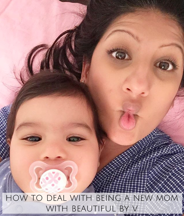 How to deal with being a new mom