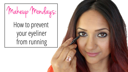 Makeup Mondays How to prevent your eyeliner from running