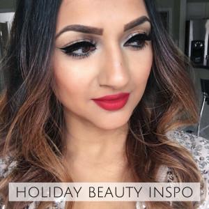 Holiday Beauty Inspo Deepa Berar