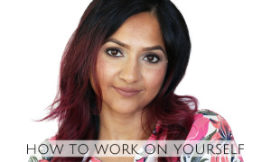 How to work on yourself