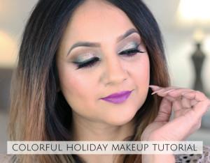 Colorful holiday makeup tutorial 2017 deepa berar