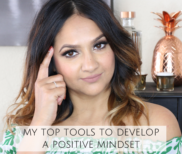 My top tools to develop a positive mindset