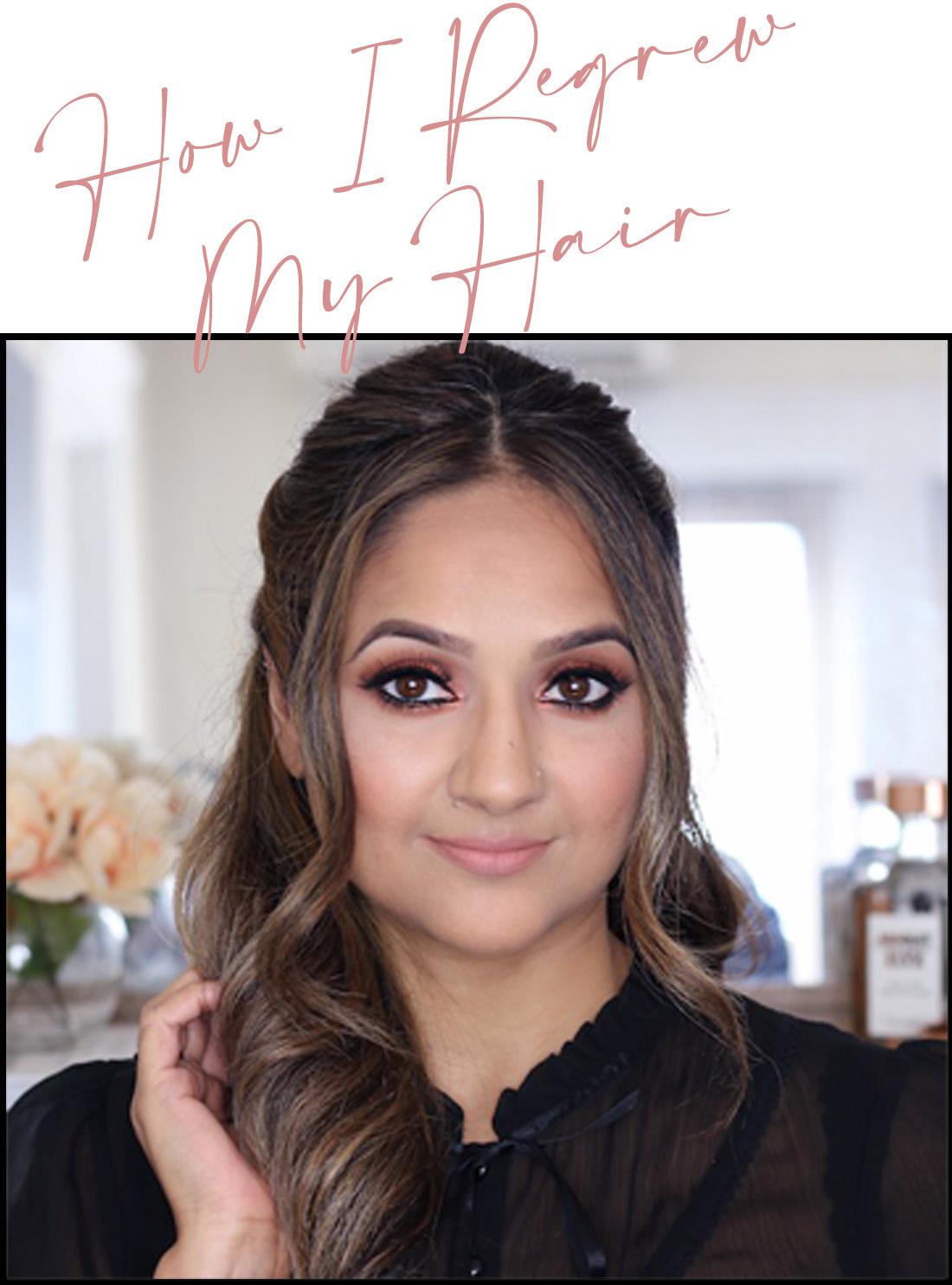 How I Regrew my hair Deepa Berar Blog